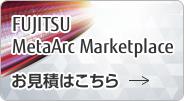 FUJITSU MetaArc Marketplace。Webで購入! まずは無料トライアル